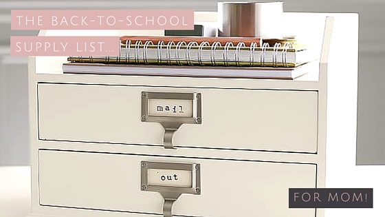 Back to School, organization, home, decor, school, mom, supplies, guide, shopping, kids, de-clutter