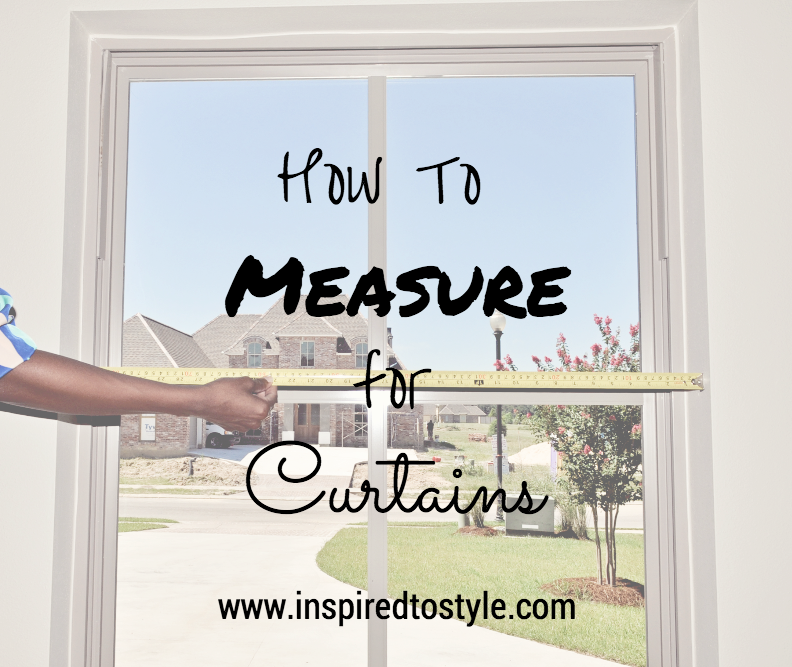 How To Measure For Curtains Pictures to pin on Pinterest