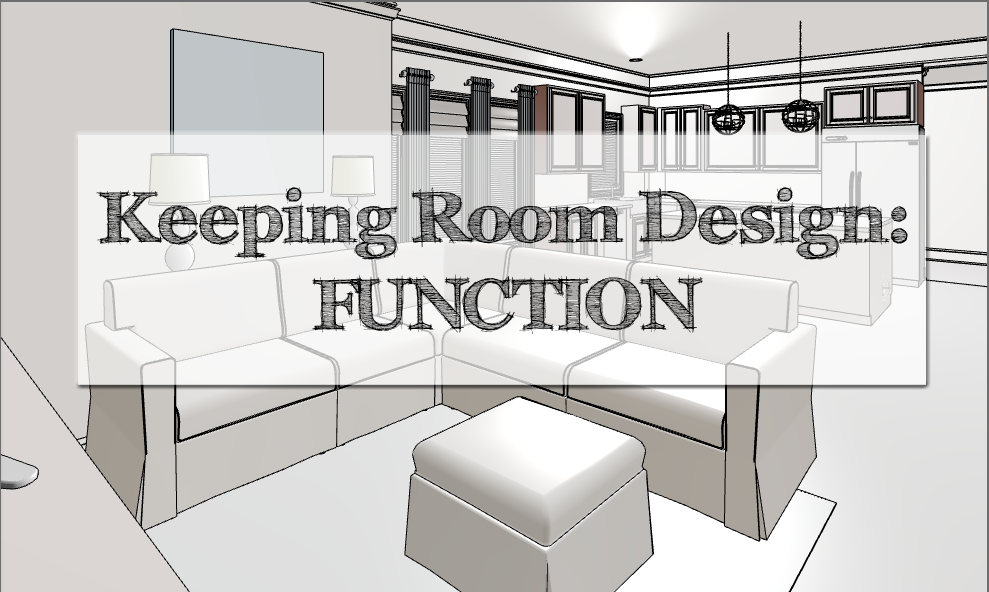 Kitchen & Keeping Room Design: Function | Inspired To Style