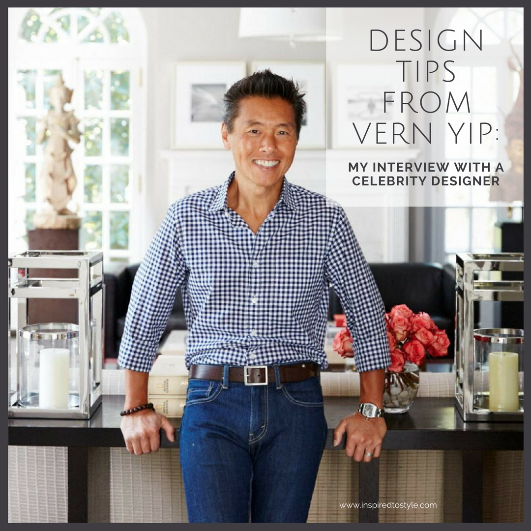 Designer Vern Yip S Georgia Home: Design Tips From Vern Yip: My Interview With A Celebrity